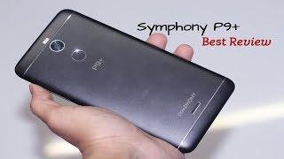 Symphony P9+ Review |Best Hands on review of Symphony P9+ |Symphony P9 Plus