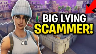 Dumbest Liar Ever Scams Himself Scammer Get Scammed Fortnite Save The World