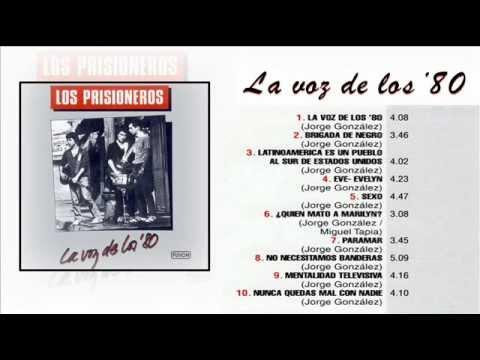 Los Prisioneros - La Voz De Los 80