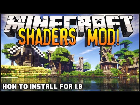 Minecraft 1.8 Shaders Mod Installation Tutorial + Download Links