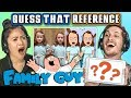 GUESS THAT FAMILY GUY REFERENCE CHALLENGE   FBE Staff Reacts