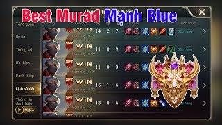 Murad Chưa Bao Giờ Là Hết Thời khi trong Tay Mạnh Blue | Liên Quân Mobile