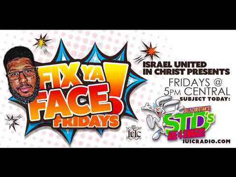 Fix Ya Face Friday: Silly Christians STDS Are For SINNERS!!