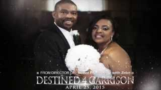 """Destined 4 Garrison"" wedding opener"