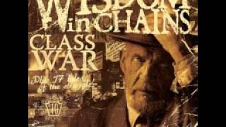 Watch Wisdom In Chains Class War video