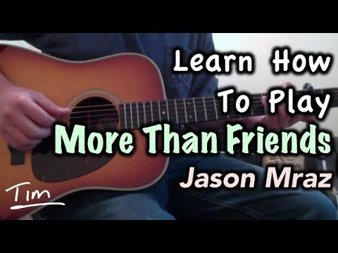 Download Lagu  Jason Mraz feat  Meghan Trainor More Than Friends Guitar Lesson, Chords, and Tutorial Mp3 Free