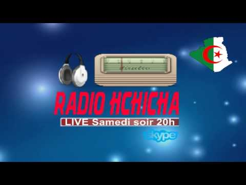 ANNONCE: Rendez-vous LIVE RADIOHCHICHA samedi 18/05/2013 soir  20h (heure d'Alger)