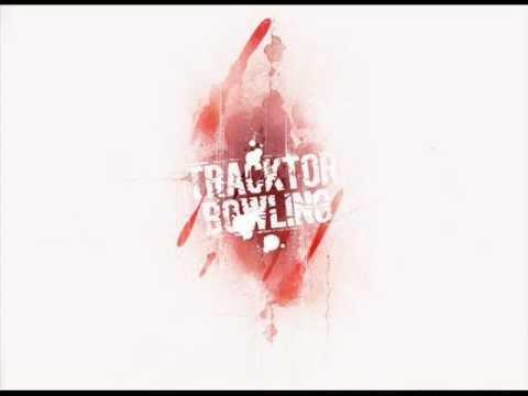 Tracktor Bowling - Холодней