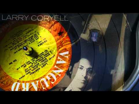 Larry Coryell - Cleo's Mood.