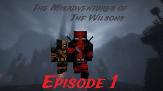 "Misadventures of The Wilsons: Episode 1 - ""Arkham Escape"" (Minecraft Roleplay)"
