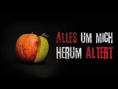 """Creepypasta """"Alles um mich herum altert"""" German/Deutsch"""