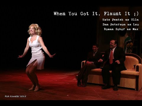 The Producers--When You Got It,  Flaunt It