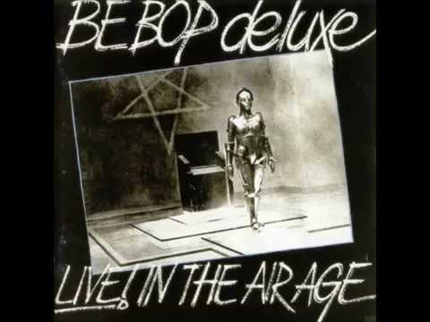 Be Bop Deluxe - Piece Of Mine