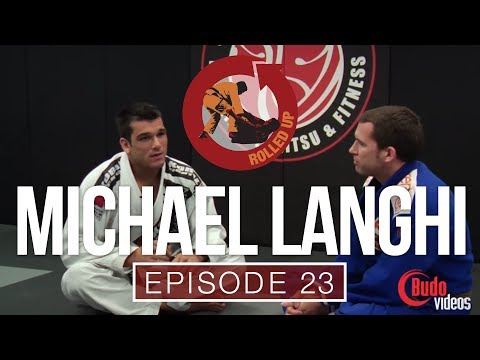 Rolled Up Episode 23 - The impassable guard with Michael Langhi
