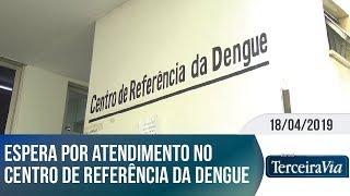 Pacientes aguardam atendimento no Centro de Referência da Dengue | Jornal Terceira Via