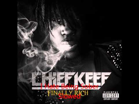 Chief Keef I Hate Being Sober Sloweed video