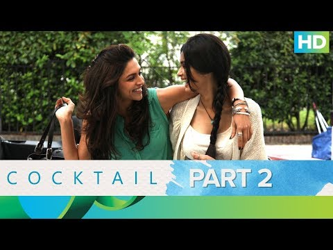 Cocktail | Best Moments - Part 2 | Saif Ali Khan, Deepika Padukone & Diana Penty