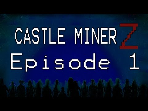 Castle Miner Z Gameplay Part 1!