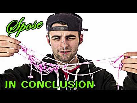 Spose - In Conclusion