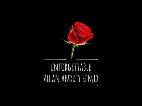 French Montana ft. Swae Lee - Unforgettable (Allan Andrey Remix)