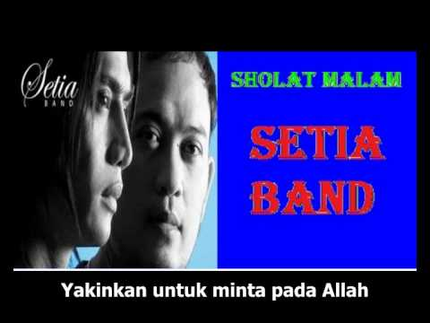 download lagu Setia Band - Sholat Malam {lyric} gratis
