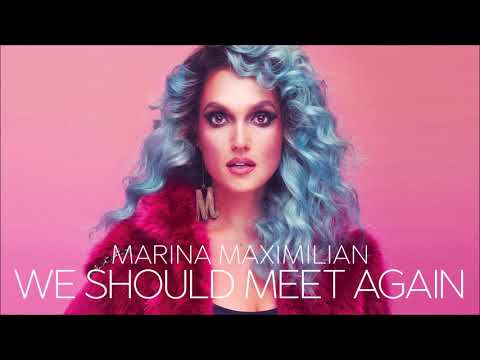 Marina Maximilian - We Should Meet Again (Prod. by Johnny Goldstein) - מארינה מקסימיליאן