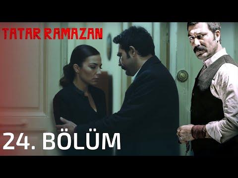 Tatar Ramazan - Tatar Ramazan 24. Bölüm Full İzle