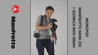 Monopod Video Manfrotto MVM 250 + głowica MVH 500AH