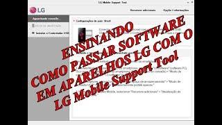 ENSINANDO COMO PASSAR SOFTWARE EM APARELHOS LG COM O LG Mobile Support Tool LINK NA DESCRIÇÃO
