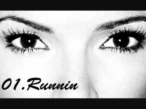 01. Runnin - Nadine Coyle