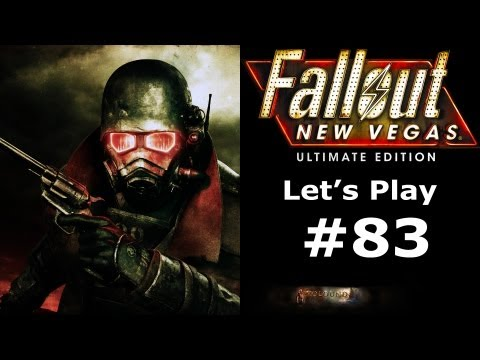 Let's Play: Fallout New Vegas (Very Hard/Hardcore) - Part 83: