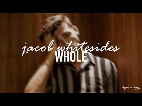 Download Jacob Whitesides - Whole s Mp4 baru