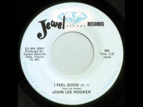 JOHN LEE HOOKER - I FEEL GOOD (PT.1)