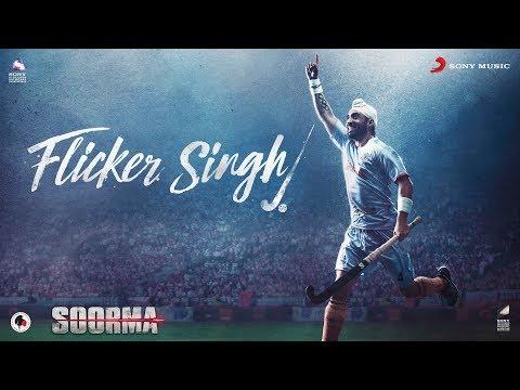 Flicker Singh – Soorma | Diljit Dosanjh | Daler Mehndi | Shankar Ehsaan Loy | Gulzar