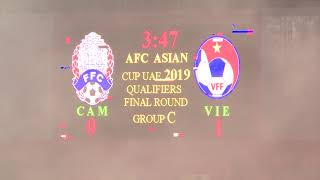 Cambodia VS Vietnam 1 2 AFC ASIAN CUP Full Times