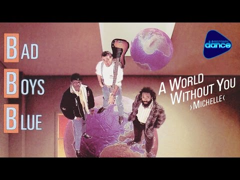 Bad Boys Blue - A World Without You (Michelle) (1988) [Official Video]