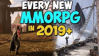 Every Upcoming MMO & MMORPG 2019 And Beyond!
