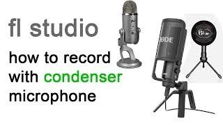 condenser microphone record - fl studio bangla tutorial