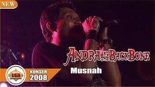 ANDRA N THE BACKBONE - MUSNAH | PECAHHHH..(LIVE KONSER SINGARAJA 2008)