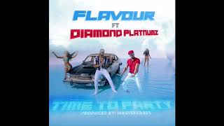 Flavour - Time to Party (feat.  Diamond Platnumz) [Official Audio]