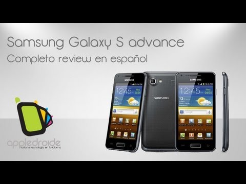 Samsung Galaxy S Advance completo análisis