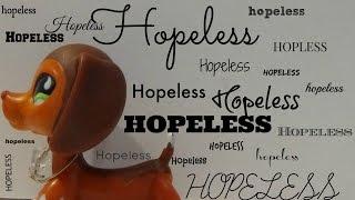 Hopeless: An Lps Short-film