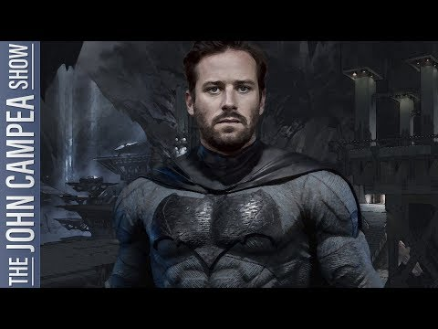 Your New Batman Is Armie Hammer Says Report - The John Campea Show