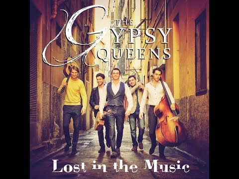 The Gypsy Queens - Losing myself in the Music