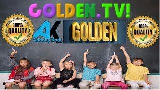 EL MEJOR ADDON DE KODI -💥GOLDEN.TV LAST RELEASE💥 11-11-2017 -4 :16 PM