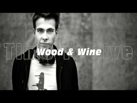 Wankelmut – Wood & Wine Original Mix