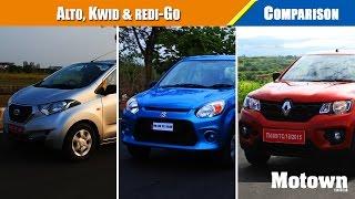 Alto 800, Renault Kwid, Datsun redi-Go | Comparison | Road Test | Motown India