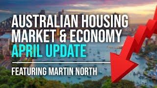 Australian Housing Market & Economy - April Update