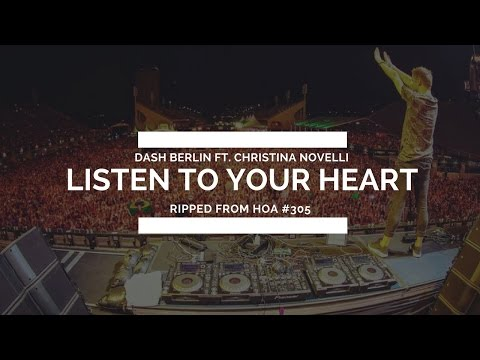 Dash Berlin ft. Christina Novelli - Listen To Your Heart *RELEASED 2/27/17*