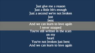 Just give me a reason - pink lyrics
